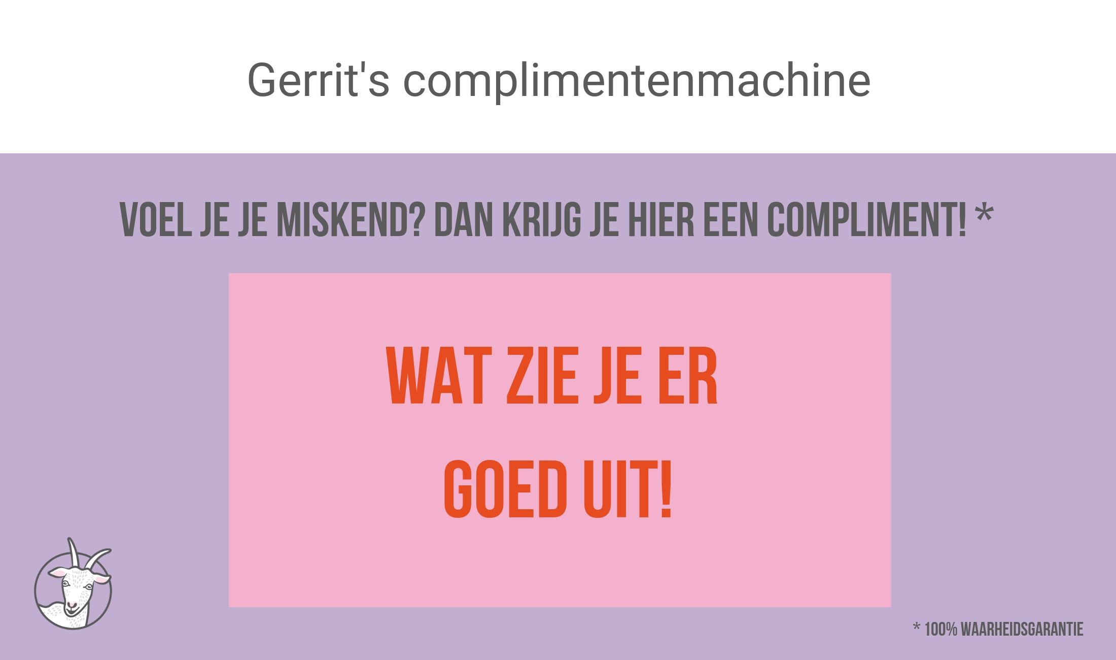 Gerrit's complimentenmachine