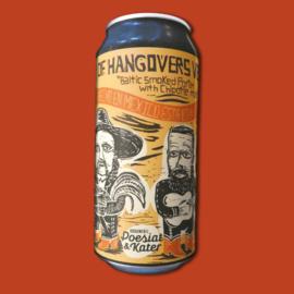 The Poetry of Hangovers Verse 4: Lo Que Esta Hecho En Mexico Esta Bien Hecho