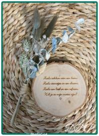 Boomschijfje 10 cm met gedichtje om meter te vragen, droogboeketje niet inbegrepen