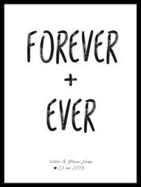 Quote poster - Forever + Ever