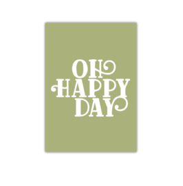 Oh Happy Day || A4 Poster