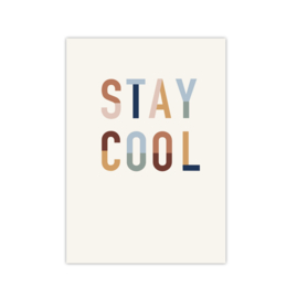 Stay Cool || A4 poster