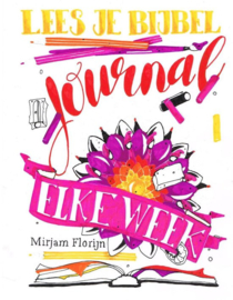 Lees je Bijbel journal elke week, Mirjam Florijn