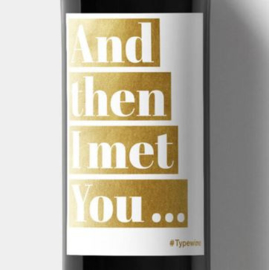 Sticker voor fles - Then I met you