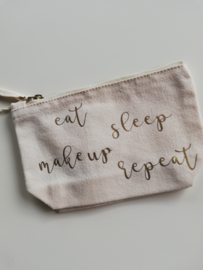 Toilettas 'Eat, sleep, make up, repeat'
