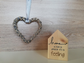 Houten huisje 'home is not a place, it's a feeling'