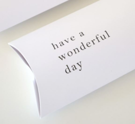 "Gondeldoosje ""have a wonderful day"""