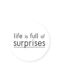 'Life is full of SURPRISES' 5 stuks