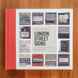 'London Street Signs' - Alistair Hall