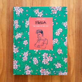 'Frida Kahlo: The Story of Her Life' - Vanna Vinci