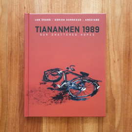 'Tiananmen 1989: Our Shattered Hopes' - Zhang  | Gombeaud | Ameziane