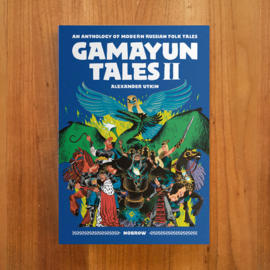 'Gamayun Tales II: An Anthology of Modern Russian Folk Tales' - Alexander Utkin