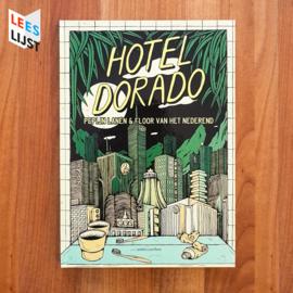 'Hotel Dorado' - Lanen | Nederend