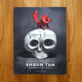 The Singing Bones - Shaun Tan