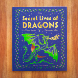 The Secret Lives of Dragons -  Zoya Agnis | Alexander Utkin