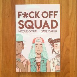 'F*ck Off Squad' - Goux | Baker