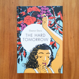 'The Hard Tomorrow' - Eleanor Davis
