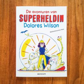 Superheldin Dolores Wilson - Mathis & Aurore Petit