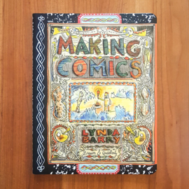 'Making Comics' - Lynda Barry