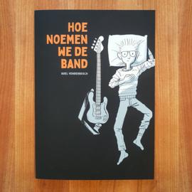 'Hoe noemen we de band' - Roel Venderbosch