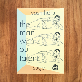 The man without talent - Yoshiharu Tsuge