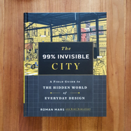 'The 99% Invisible City' - Roman Mars | Kurt Kohlstedt