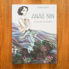Anaïs Nin: Op een Zee van Leugens - Léoni Bischoff