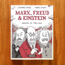 'Marx, Freud & Einstein, Heroes of the Mind' - Corinne Maier | Anne Simon