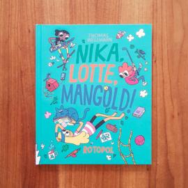 'Nika, Lotte, Mangold!' - Thomas Wellmann