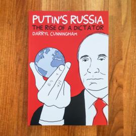 Putin's Russia: The Rise of a Dictator - Darryl Cunningham