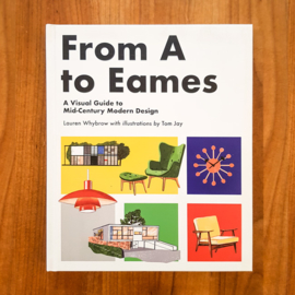 From A to Eames - Lauren Whybrow | Tom Jay