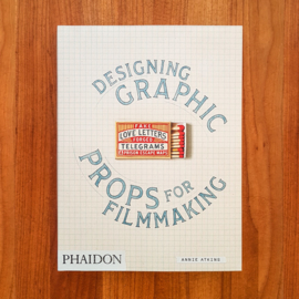 'Fake Love Letters - Designing Graphic Props for Filmmaking' - Annie Atkins