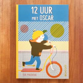 '12 uur met Oscar' - Eva Macekova