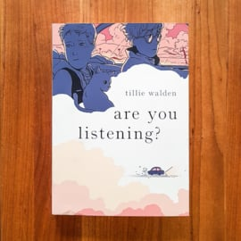 'Are You Listening?' - Tillie Walden