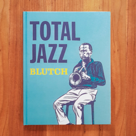 'Total Jazz' - Blutch