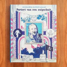 'Portret van een zuipschuit' - Schrauwen | Mulot | Ruppert