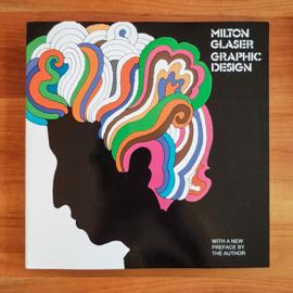 'Milton Glaser : Graphic Design' - Milton Glaser