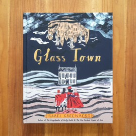 'Glass Town: The Imaginary World of the Brontës' - Isabel Greenberg