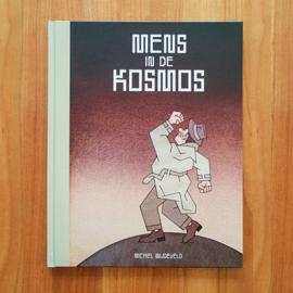 'Mens in de Kosmos' - Michiel Wijdeveld