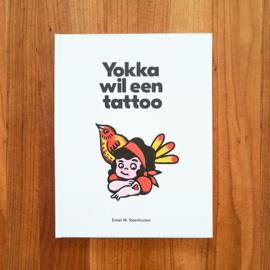 'Yokka wil een tattoo' - Emiel Steenhuizen