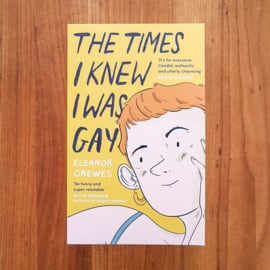 'The Times I Knew I Was Gay' - Eleanor Crewes
