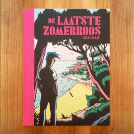 De Laatste Zomerroos – Lucas Harari