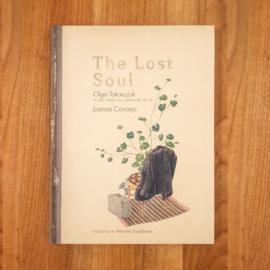 The Lost Soul - Olga Tokarczuk | Joanna Concejo