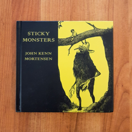 'Sticky Monsters' - John Kenn Mortensen