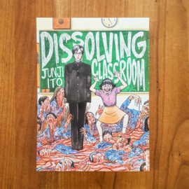 Dissolving Classroom – Junji Ito