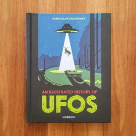 'An Illustrated History of UFOs' - Adam Allsuch Boardman