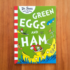 'Green Eggs and Ham' - Dr. Seuss