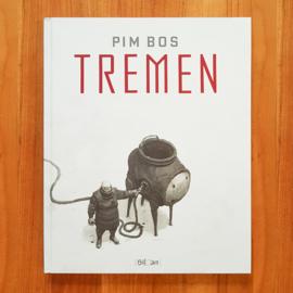 'Tremen' - Pim Bos