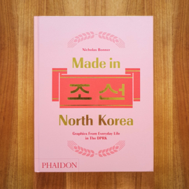 'Made in North Korea' - Nicholas Bonner