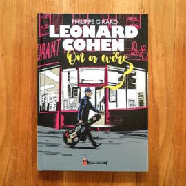 'Leonard Cohen: On a Wire' - Philippe Girard